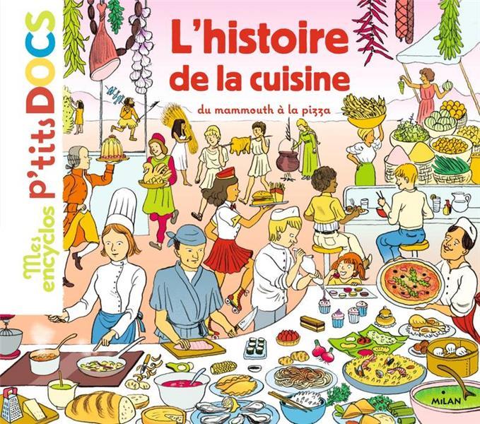 L'HISTOIRE DE LA CUISINE DU MAMMOUTH A LA PIZZA