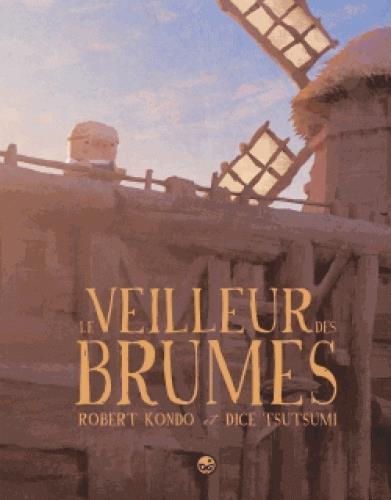 LE VEILLEUR DES BRUMES, TOME 01