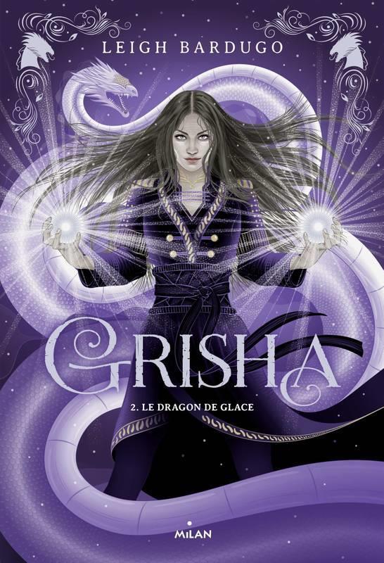 GRISHA, TOME 02