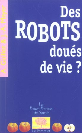 DES ROBOTS DOUES DE VIE ?