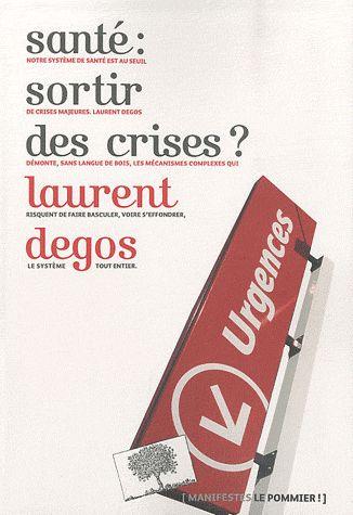 SANTE : SORTIR DES CRISES