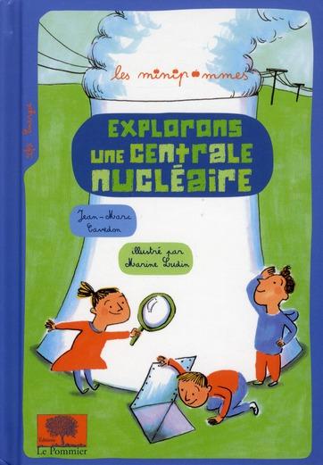 EXPLORONS UNE CENTRALE NUCLEAIRE