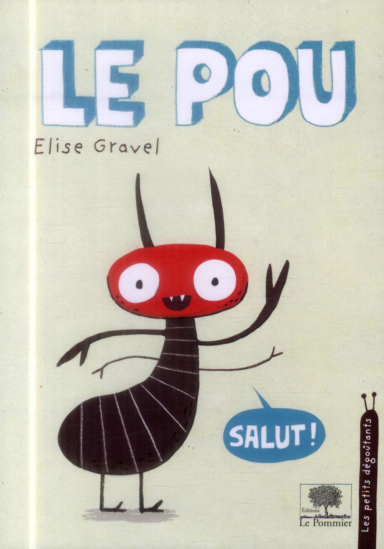 LE POU - LES PETITS DEGOUTANTS