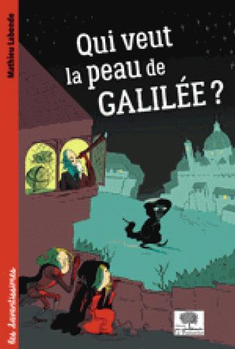 QUI VEUT LA PEAU DE GALILEE ?