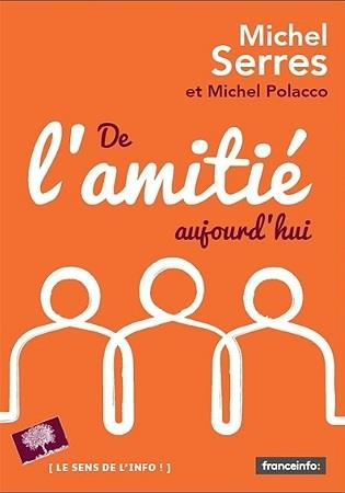 DE L'AMITIE, AUJOURD'HUI