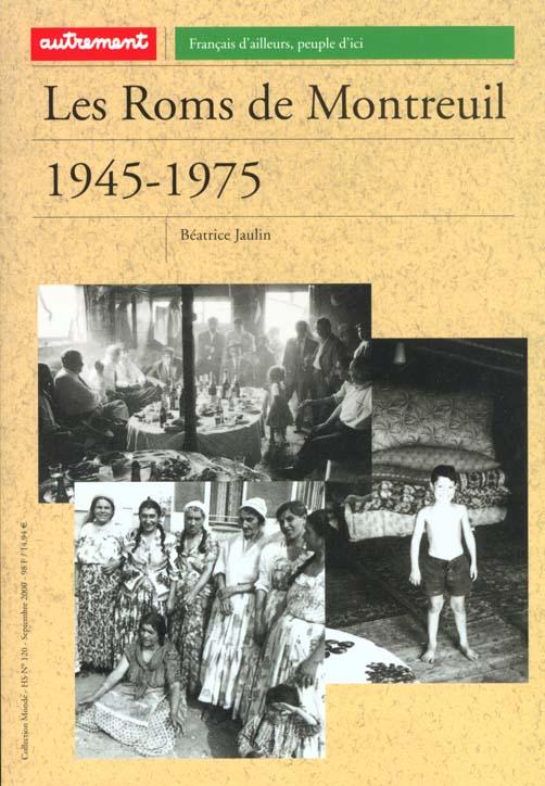 LES ROMS DE MONTREUIL 1945-1975