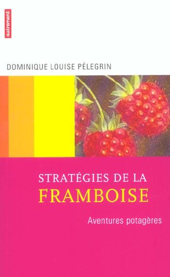 STRATEGIES DE LA FRAMBOISE