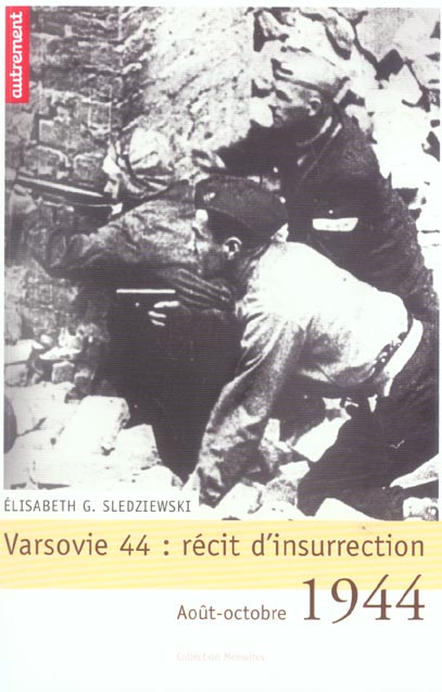 VARSOVIE 44 : RECIT D'INSURRECTION