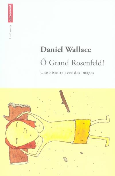 O GRAND ROSENFELD