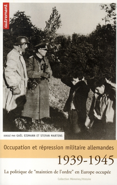 OCCUPATION ET REPRESSION MILITAIRE ALLEM