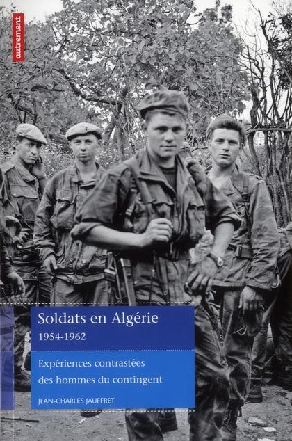SOLDATS EN ALGERIE 1954-1962
