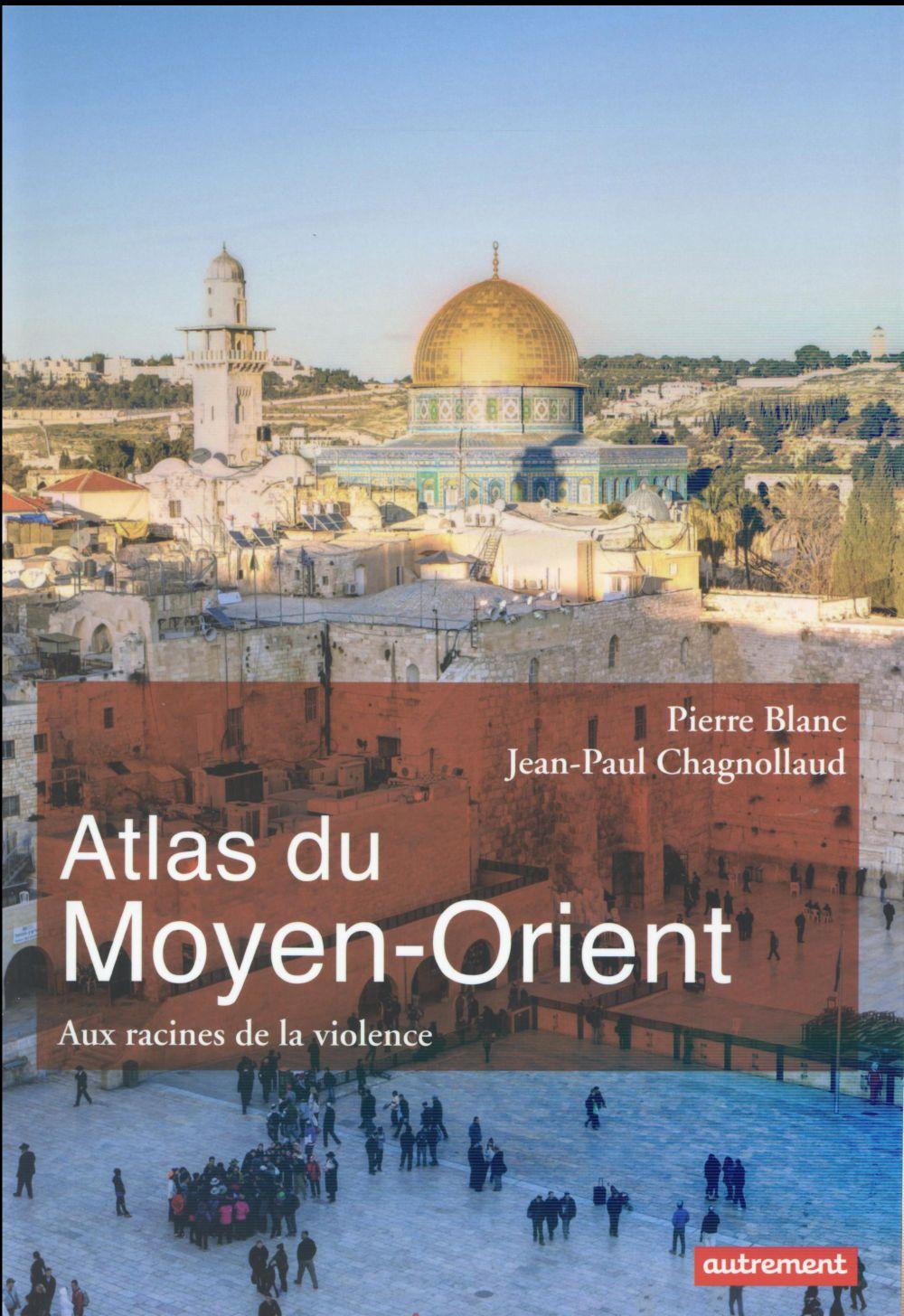 ATLAS DU MOYEN-ORIENT