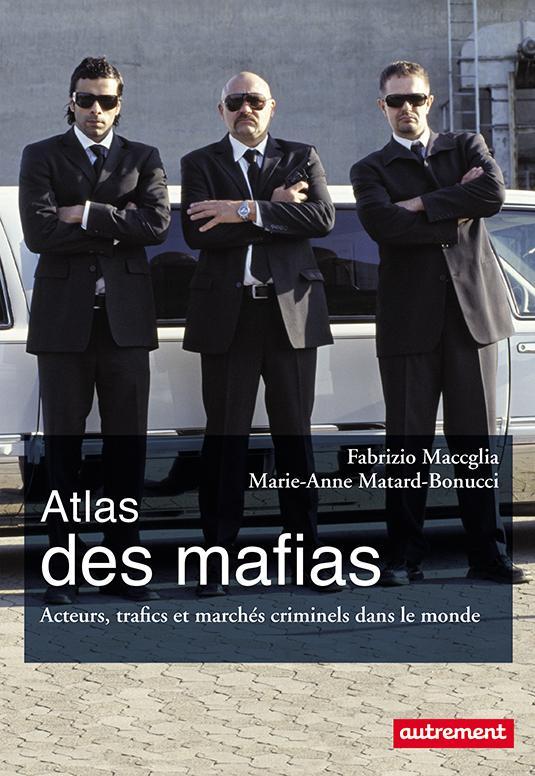 ATLAS DES MAFIAS NE