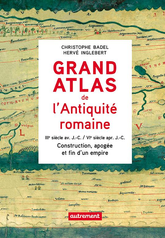 GRAND ATLAS DE L'ANTIQUITE ROMAINE