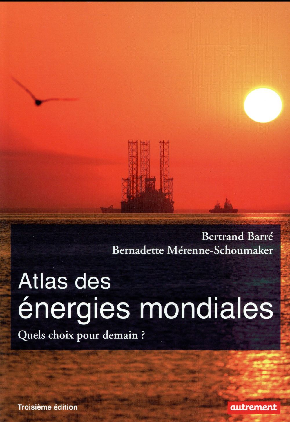 ATLAS DES ENERGIES MONDIALES (NE)