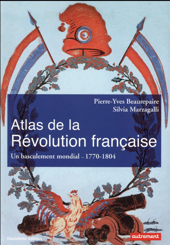 ATLAS DE LA REVOLUTION FRANCAISE NE