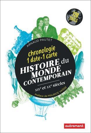 HISTOIRE DU MONDE CONTEMPORAIN - XIXE ET XXE SIECLES
