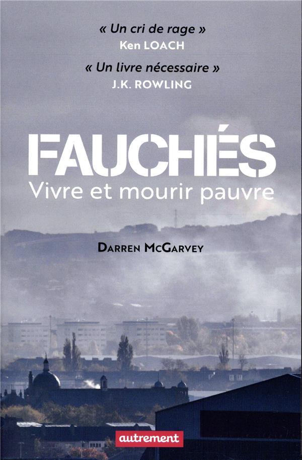 FAUCHES - VIVRE ET MOURIR PAUVRE