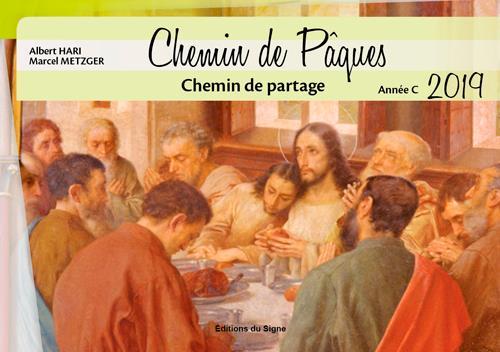 IL EST TEMPS DE PARTAGER, CHEMIN DE PAQUES 2019