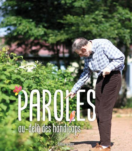 PAROLES - AU DELA DES HANDICAPS