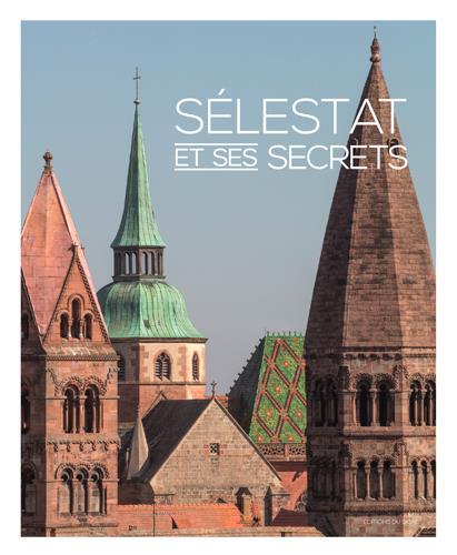 SELESTAT ET SES SECRETS