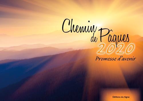 CHEMIN DE PAQUES 2020 - PROMESSE D'AVENIR