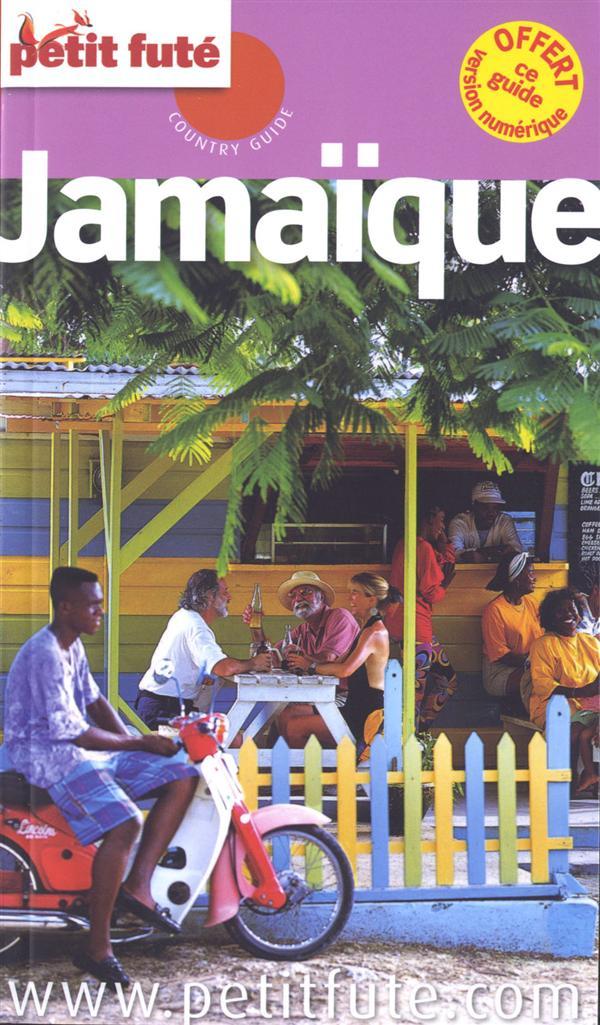 JAMAIQUE PETIT FUTE - + OFFERT CE GUIDE EN VERSION NUMERIQUE