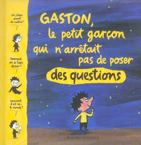 GASTON  LE PETIT GARCON QUI N'ARRETAIT..