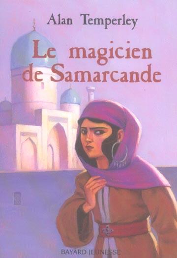 MAGICIEN DE SAMARKAND (LE)