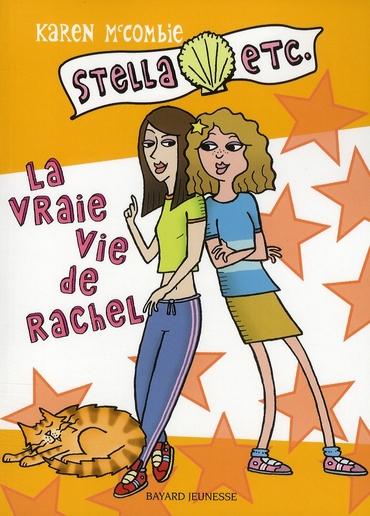 VRAI VIE DE RACHEL -  STELLA3