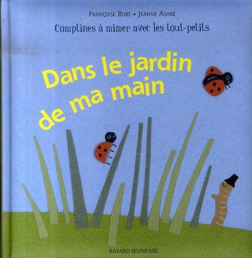 DANS LE JARDIN DE MA MAIN
