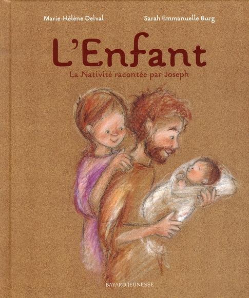 L 'ENFANT- NATIVITE RACONTEE PAR JOSEPH