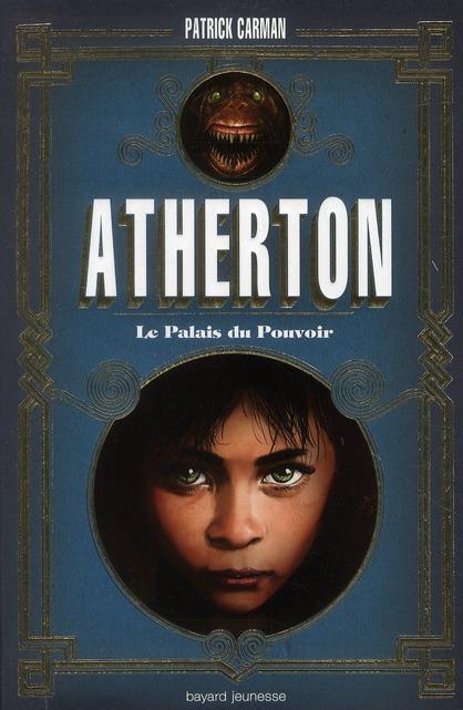 PALAIS DU POUVOIR (LE) - ATHERTON - T.1