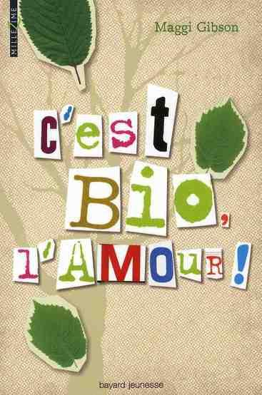 C'EST BIO, L'AMOUR !