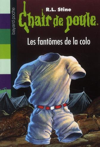 CHAIR DE POULE , TOME 32 - LES FANTOMES DE LA COLO