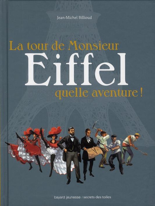 LA TOUR EIFFEL, QUELLE AVENTURE !