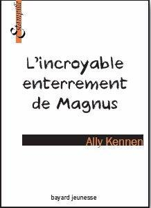 INCROYABLE ENTERREMENT DE MAGNUS (L')