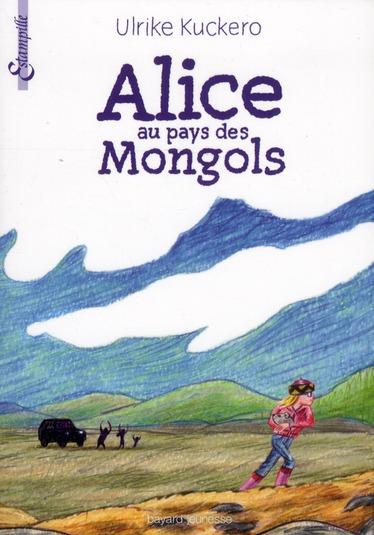 ALICE AU PAYS DES MONGOLS