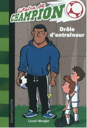GRAINE CHAMPION T07 DROLE D ENTRAINEUR