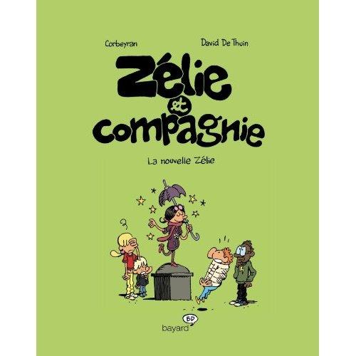 ZELIE ET COMPAGNIE, TOME 05