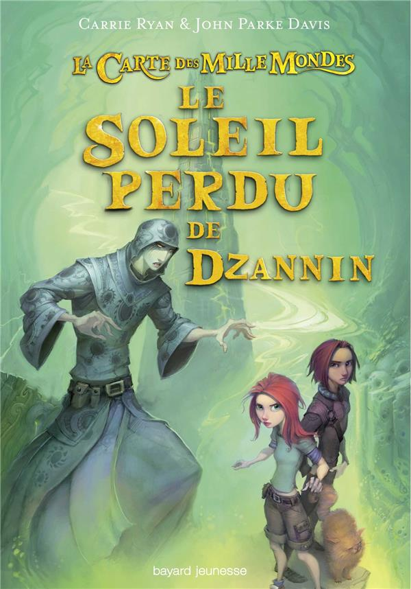 LA CARTE DES MILLE MONDES, TOME 03 - LE SOLEIL PERDU DE DZANNIN