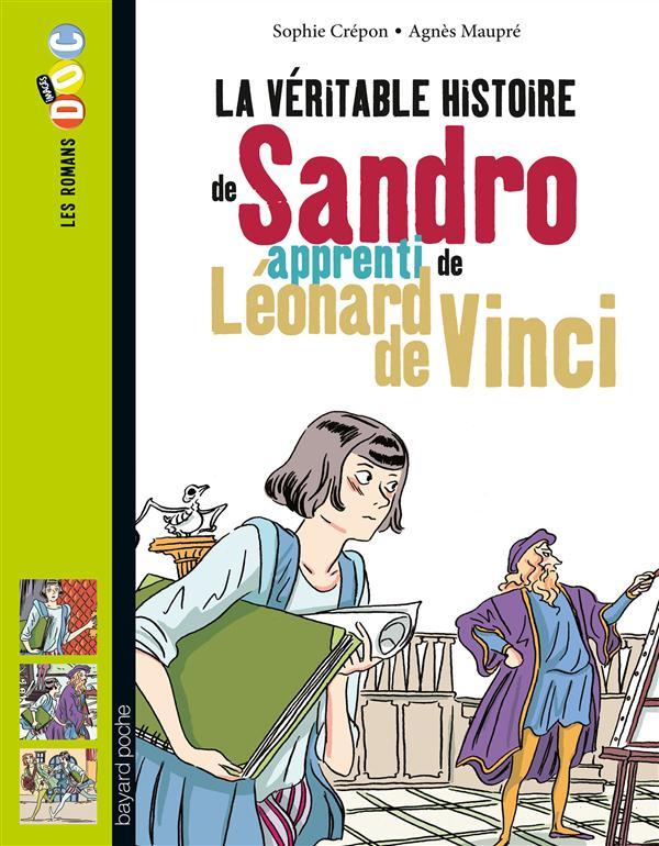 LA VERITABLE HISTOIRE DE SANDRO, APPRENTI DE LEONARD DE VINCI