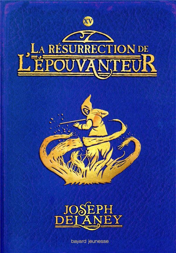 L'EPOUVANTEUR, TOME 15 - LA RESURRECTION DE L'EPOUVANTEUR