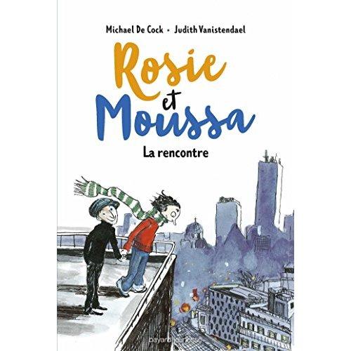 ROSIE ET MOUSSA, TOME 01