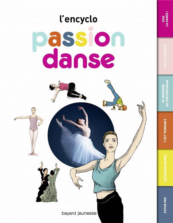 PASSION DANSE - L'ENCYCLO