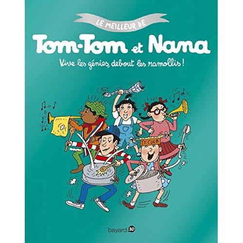 VIVE LES GENIES, DEBOUT LES ENDORMIS ! - LE MEILLEUR DE TOM-TOM ET NANA