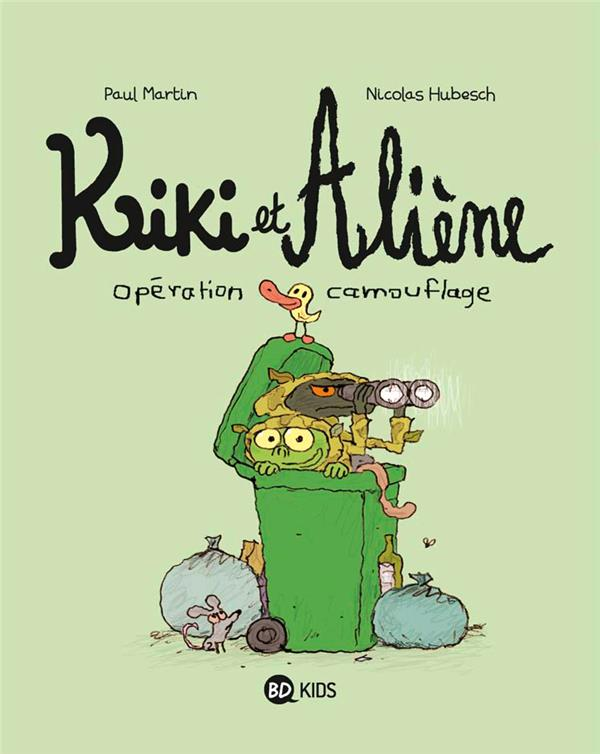 KIKI ET ALIENE, TOME 04 - OPERATION CAMOUFLAGE