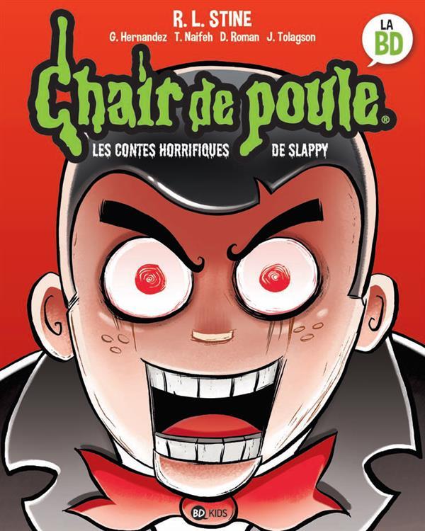 CHAIR DE POULE - LES CONTES HORRIFIQUES DE SLAPPY NE