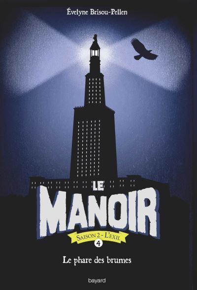 LE MANOIR SAISON 2, TOME 04