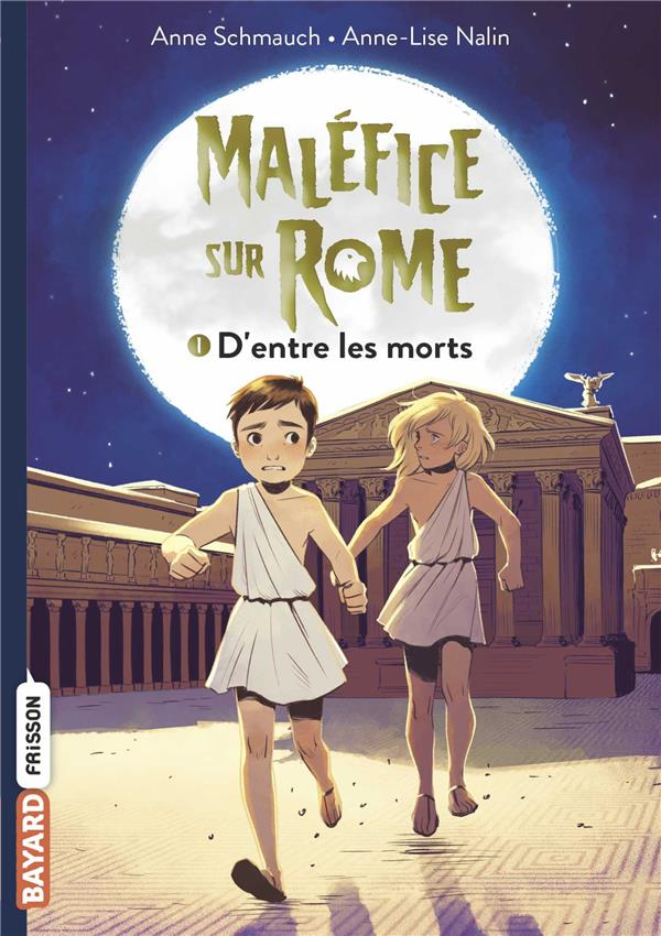 D'ENTRE LES MORTS - MALEFICE SUR ROME - T1